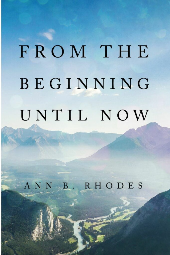 Copy of From the Beginning until Now